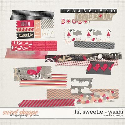 Hi, Sweetie! - Washi by Red Ivy Design