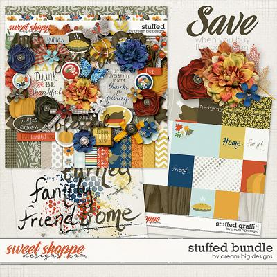 Stuffed Bundle by Dream Big Designs