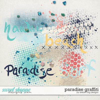 Paradise Graffiti by Dream Big Designs