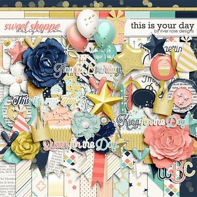 This is Your Day by River Rose Designs