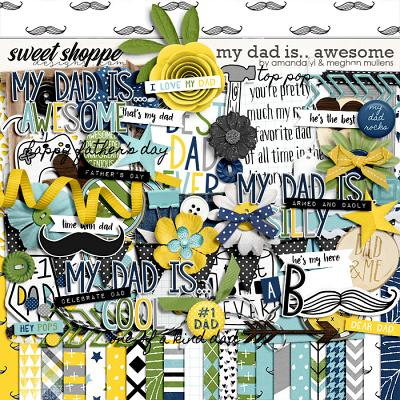 My Dad Is...Awesome by Amanda Yi Designs & Meghan Mullens