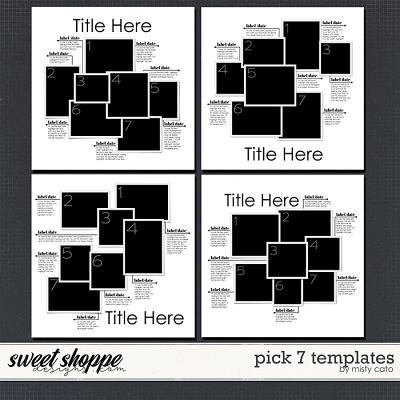 Pick 7 Templates by Misty Cato