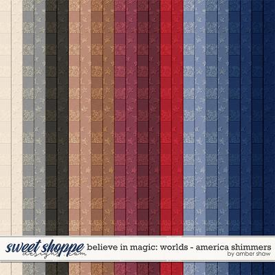 Believe in Magic: Worlds - America Shimmers by Amber Shaw