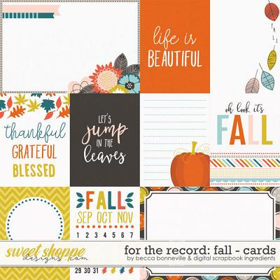 For the Record: Fall Cards by Becca Bonneville & Digital Scrapbook Ingredients
