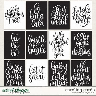Caroling Cards by Shawna Clingerman