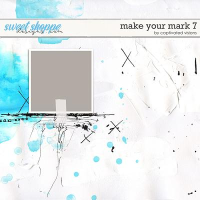 Make Your Mark 7 by Captivated Visions