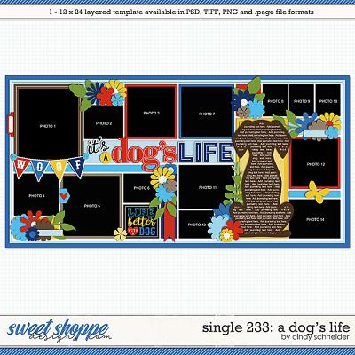 Cindy's Layered Templates - Single 233: It's a Dog's Life by Cindy Schneider