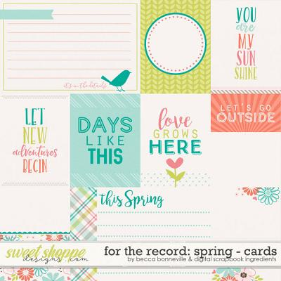 For The Record: Spring Cards by Becca Bonneville & Digital Scrapbook Ingredients