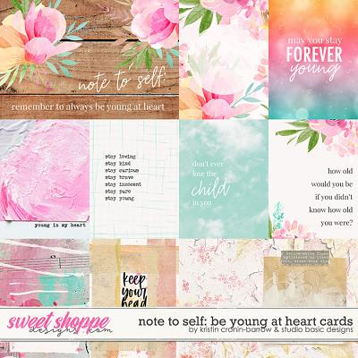 Note To Self: Be Young At Heart Cards by Kristin Cronin-Barrow & Studio Basic