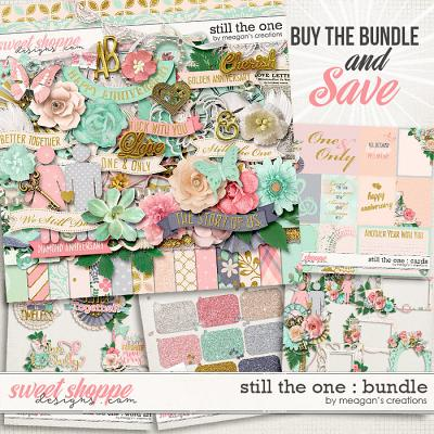 Still the One : Collection Bundle by Meagan's Creations