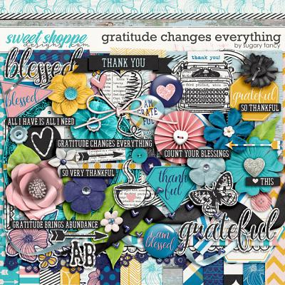 Gratitude Changes Everything Kit by Sugary Fancy