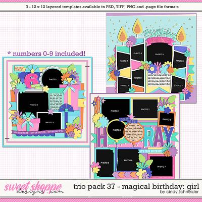 Cindy's Layered Templates - Trio Pack 37: Magical Birthday {Girl} by Cindy Schneider