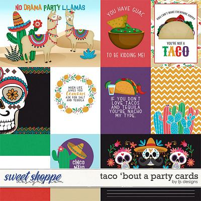 Taco 'Bout A Party Cards by LJS Designs