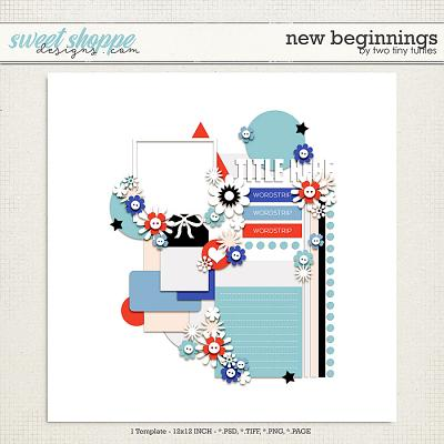 New Beginnings by Two Tiny Turtles