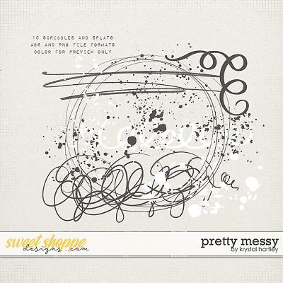 Pretty Messy by Krystal Hartley