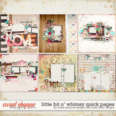 Little Bit O' Whimsy Quick Pages by Simple Pleasure Designs and Studio Basic