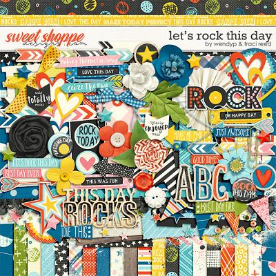 Let's rock this day by Traci Reed & WendyP Designs
