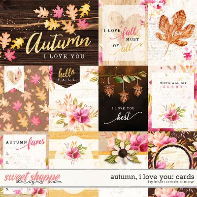 Autumn I love you: Cards by Kristin Cronin-Barrow