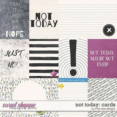 Not Today: Cards by River Rose Designs