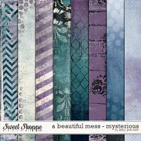 A Beautiful Mess - Mysterious Papers by Libby Pritchett