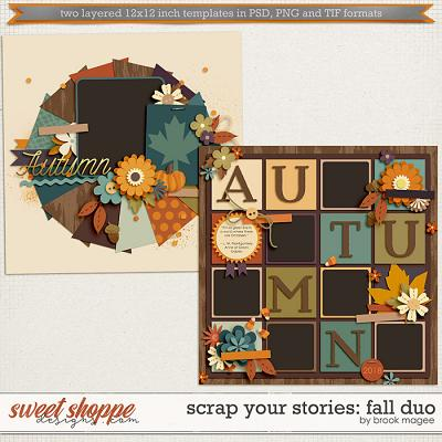 Brook's Templates - Scrap Your Stories: Fall Duo by Brook Magee