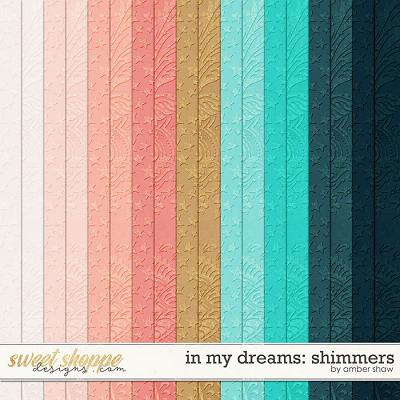 In My Dreams: Shimmers by Amber Shaw