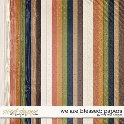 We are Blessed: Papers by River Rose Designs