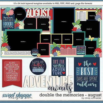 Cindy's Layered Templates - Double the Memories: August by Cindy Schneider