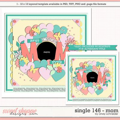 Cindy's Layered Templates - Single 146: Mom by Cindy Schneider