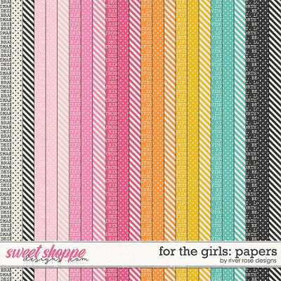 For the Girls: Papers by River Rose Designs