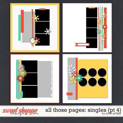 ALL THOSE PAGES: SINGLES {part 4} by Janet Phillips
