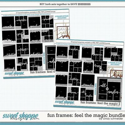 Cindy's Layered Templates - Fun Frames: Feel the Magic Bundle by Cindy Schneider