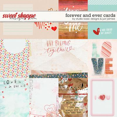 Forever and Ever Cards by Studio Basic and Just Jaimee