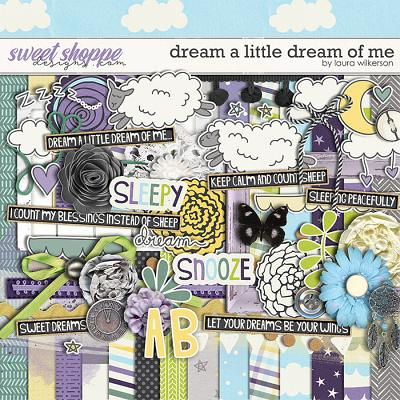 Dream a Little Dream of Me: Kit by Laura Wilkerson