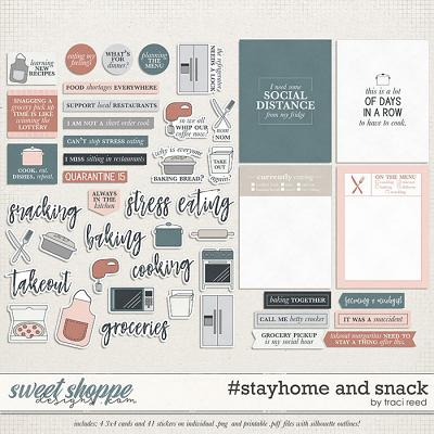 #stayhome and Snack by Traci Reed