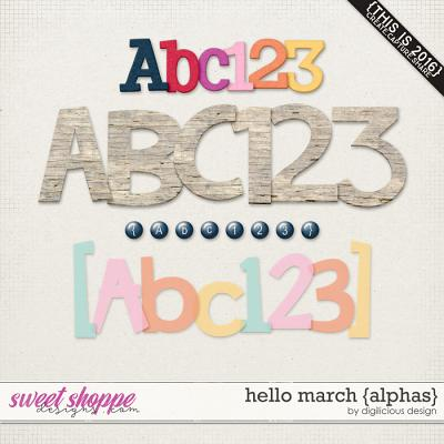 Hello March {Alphas} by Digilicious Design