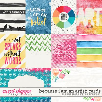 Because I Am An Artist Cards by Shawna Clingerman and Studio Basic