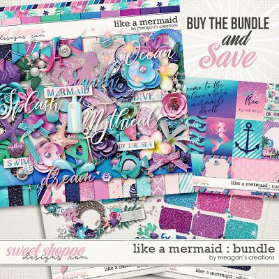 Like a Mermaid : Bundle by Meagan's Creations