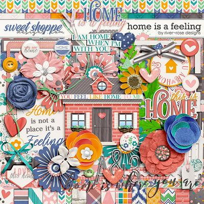 Home is a Feeling by River Rose Designs
