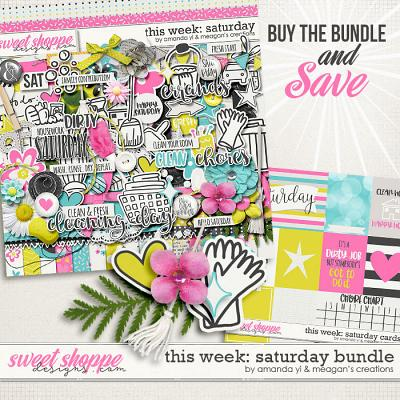 This Week: Saturday - Bundle by Amanda Yi & Meagan's Creations