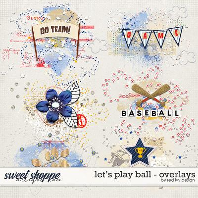 Let's Play Ball - Overlays by Red Ivy Design