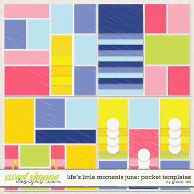 Life's Little Moments June: Pocket Templates by Grace Lee