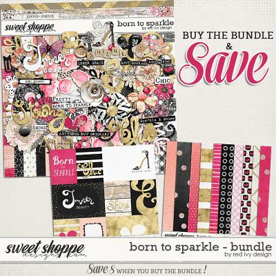 Born To Sparkle - Bundle by Red Ivy Design