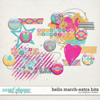 Hello March-Extra Bits by Meghan Mullens