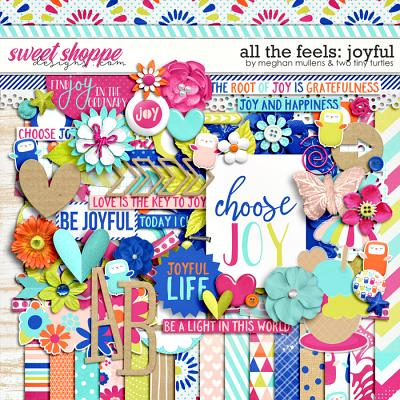 All The Feels: Joyful-Kit by Two Tiny Turlles & Meghan Mullens
