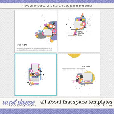 All About that Space Templates by Crystal Livesay