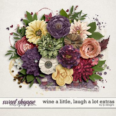 Wine A Little, Laugh A Lot Extras by LJS Designs