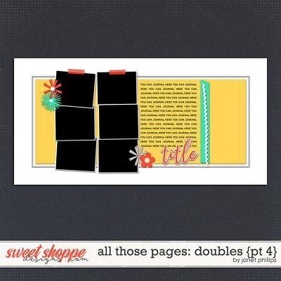 ALL THOSE PAGES: DOUBLES {part 4}  by Janet Phillips
