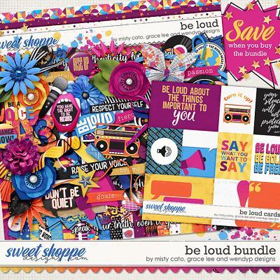 Be loud - Bundle by Misty Cato, Grace Lee & WendyP Designs