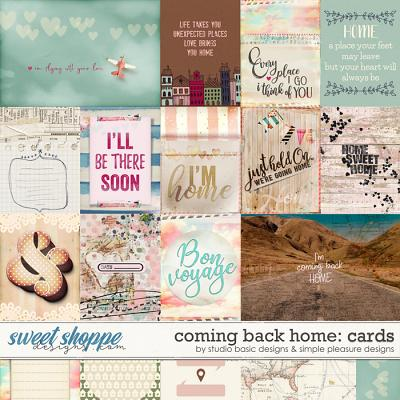 Coming Back Home Cards by Simple Pleasure Designs and Studio Basic